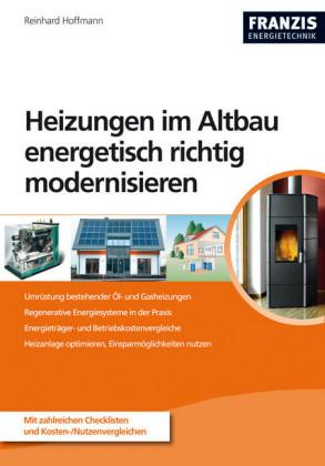 Heizungen im Altbau energetisch richtig modernisieren