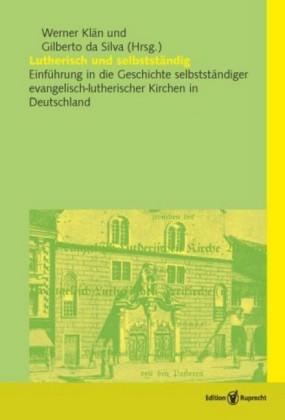 Lutherisch und selbstständig