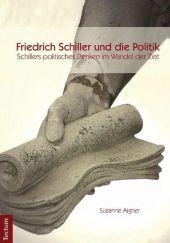 Schillers politisches Denken im Wandel der Zeit