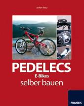 Pedelecs, E-Bikes selber bauen