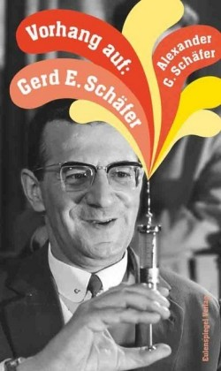 Vorhang auf: Gerd E. Schäfer