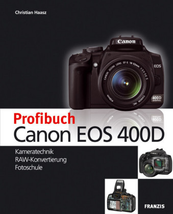 Profibuch Canon EOS 400D