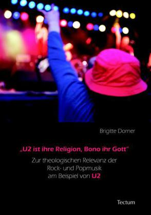 'U2 ist ihre Religion, Bono ihr Gott'