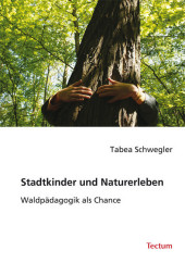 Stadtkinder und Naturerleben