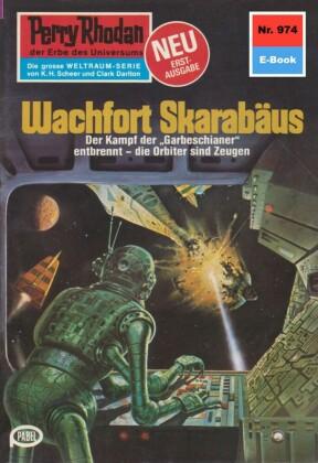 Perry Rhodan 974: Wachfort SKARABÄUS