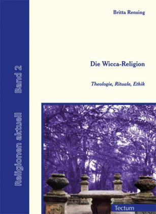 Die Wicca-Religion
