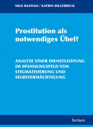 Prostitution als notwendiges Übel?