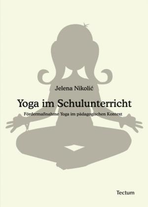 Yoga im Schulunterricht