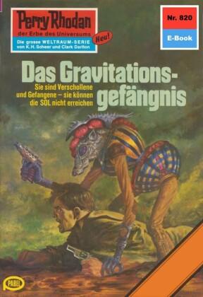 Perry Rhodan 820: Das Gravitationsgefängnis