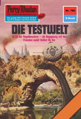 Perry Rhodan 780: Die Testwelt