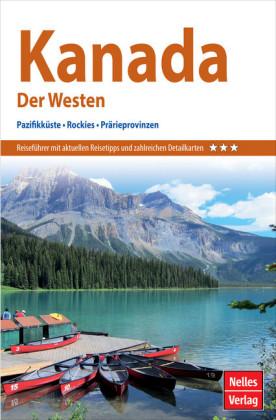 Nelles Guide Reiseführer Kanada - Der Westen
