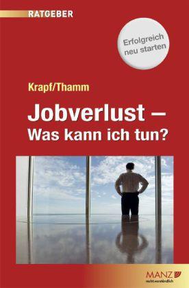 Jobverlust - Was kann ich tun?