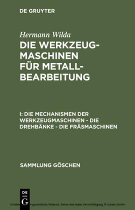 Die Mechanismen der Werkzeugmaschinen - Die Drehbänke - Die Fräsmaschinen