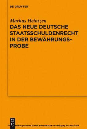 Das neue deutsche Staatsschuldenrecht in der Bewährungsprobe