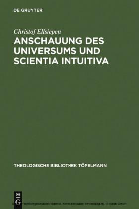 Anschauung des Universums und Scientia Intuitiva