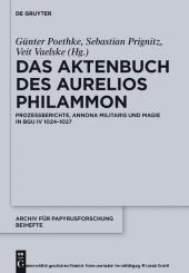 Das Aktenbuch des Aurelios Philammon