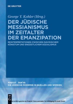 Der jüdische Messianismus im Zeitalter der Emanzipation