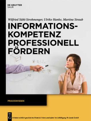 Informationskompetenz professionell fördern