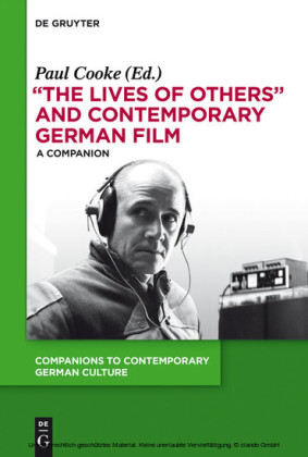 'The Lives of Others' and Contemporary German Film