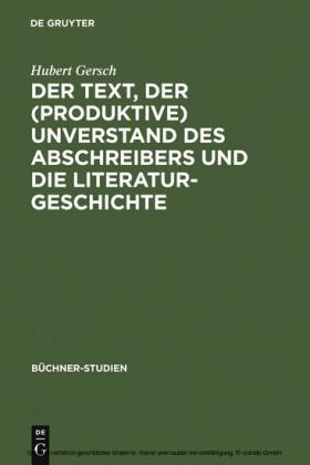 Der Text, der (produktive) Unverstand des Abschreibers und die Literaturgeschichte