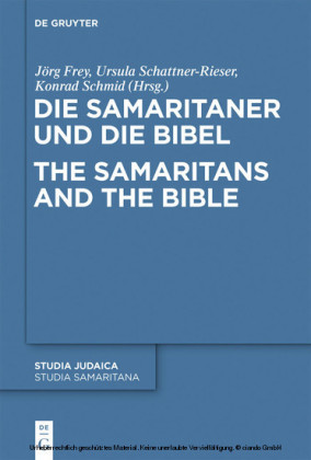 Die Samaritaner und die Bibel / The Samaritans and the Bible