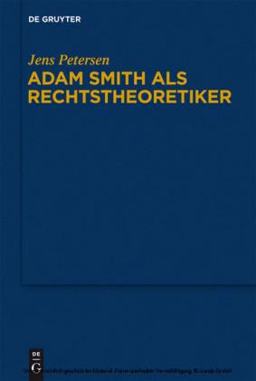 Adam Smith als Rechtstheoretiker