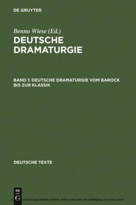 Deutsche Dramaturgie vom Barock bis zur Klassik