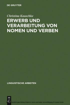 Erwerb und Verarbeitung von Nomen und Verben