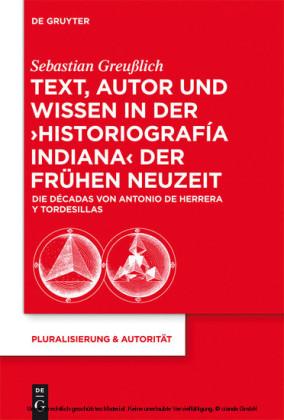 Text, Autor und Wissen in der 'historiografía indiana' der Frühen Neuzeit