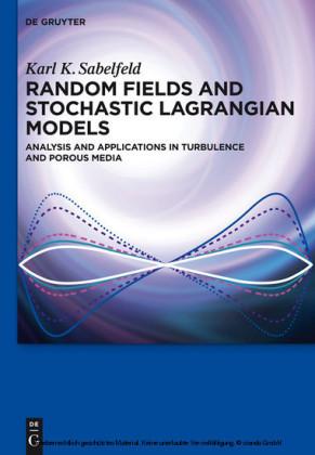 Random Fields and Stochastic Lagrangian Models
