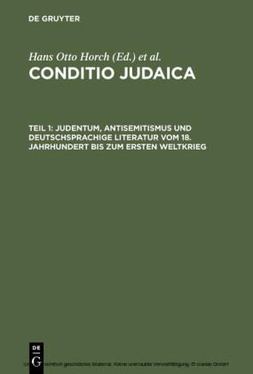 Judentum, Antisemitismus und deutschsprachige Literatur vom 18. Jahrhundert bis zum Ersten Weltkrieg