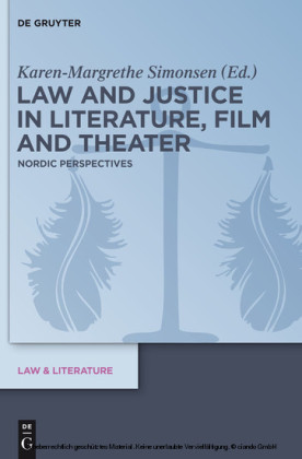 Law and Justice in Literature, Film and Theater