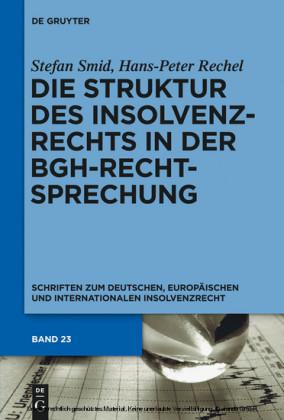 Die Struktur des Insolvenzrechts in der BGH-Rechtsprechung