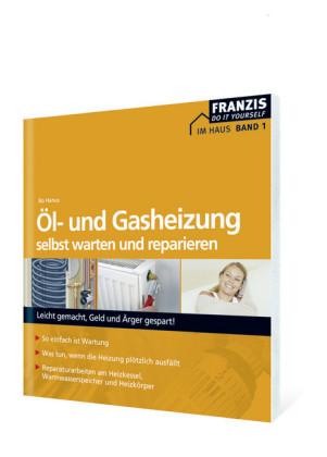 Öl- und Gasheizung selbst reparieren