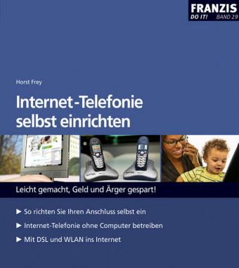 Internet-Telefonie selbst einrichten