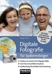 Digitale Fotografie für Späteinsteiger