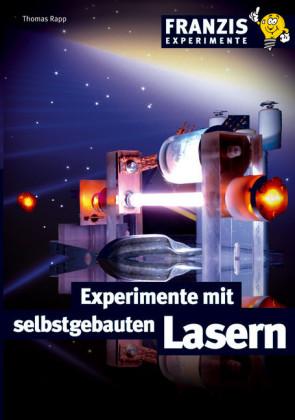 Experimente mit selbstgebauten Lasern