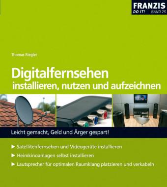 Digitalfernsehen installieren, nutzen und aufzeichnen