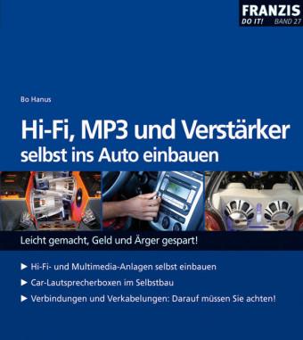 HiFi, MP3 und Verstärker selbst ins Auto einbauen