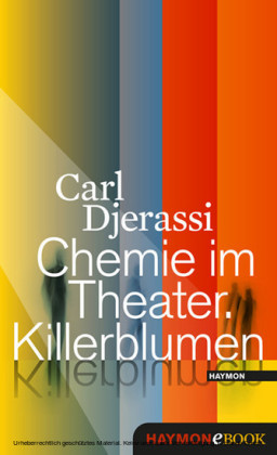 Chemie im Theater. Killerblumen