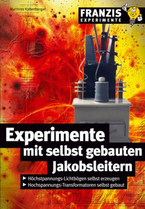Experimente mit selbstgebauten Jakobsleitern