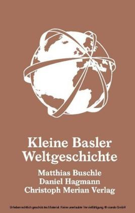 Kleine Basler Weltgeschichte