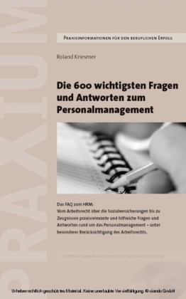 Die 600 wichtigsten Fragen und Antworten zum Personalmanagement