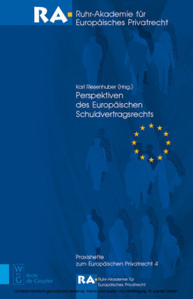 Perspektiven des Europäischen Schuldvertragsrechts