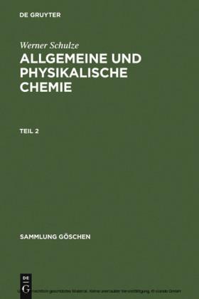 Allgemeine und physikalische Chemie. Teil 2