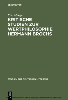 Kritische Studien zur Wertphilosophie Hermann Brochs