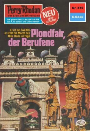 Perry Rhodan 870: Plondfair, der Berufene
