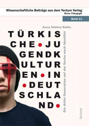 Türkische Jugendkulturen in Deutschland