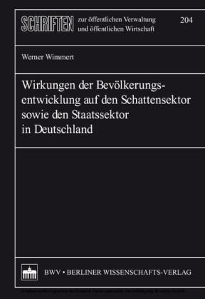 Wirkungen der Bevölkerungsentwicklung auf den Schattensektor sowie den Staatssektor in Deutschland