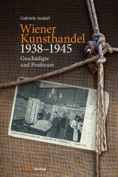 Wiener Kunsthandel 1938-1945